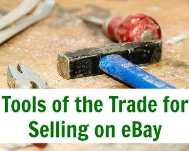 Tools of the Trade for Selling on eBay