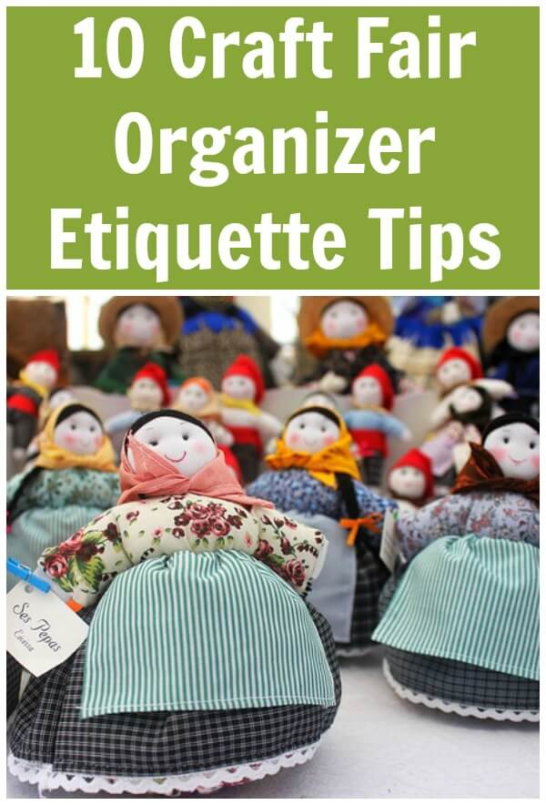 10 Craft Fair Organizer Etiquette Tips