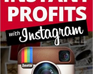 FREE Instant Profits with Instagram: Build Your Brand, Explode Your Business eBook