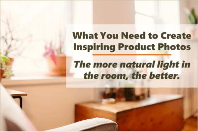 create inspiring product photos use natural light