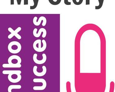 Sandbox To Success Episode 001 My Story