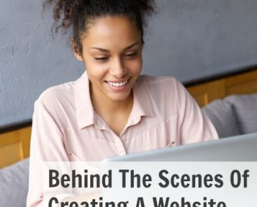 Behind The Scenes Of Creating A Website