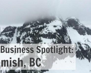 Small Business Spotlight Squamish, BC