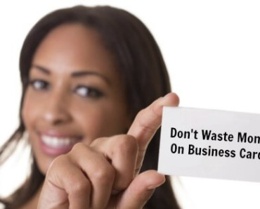 Don't Waste Money On Business Cards