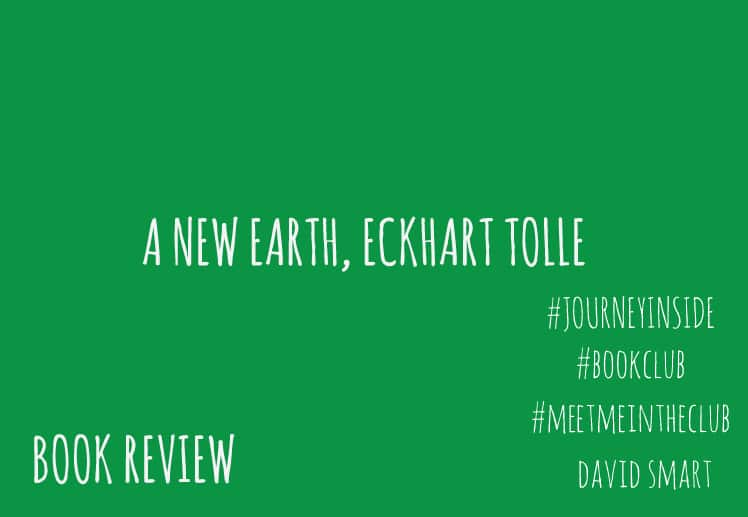 Book Review: A New Earth, Eckhart Tolle