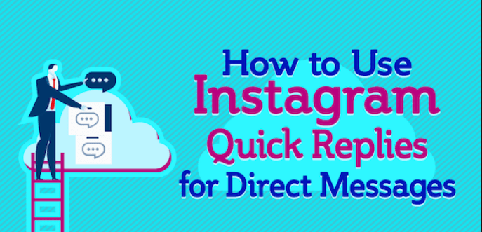 Save time and boost your Instagram marketing with Quick Replies for Direct Messages.