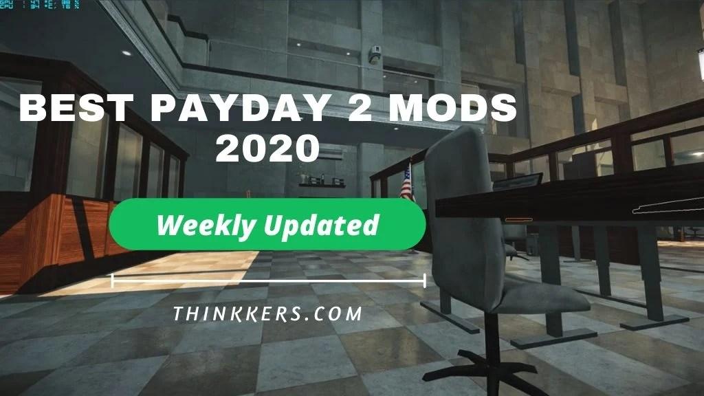 best payday 2 mods