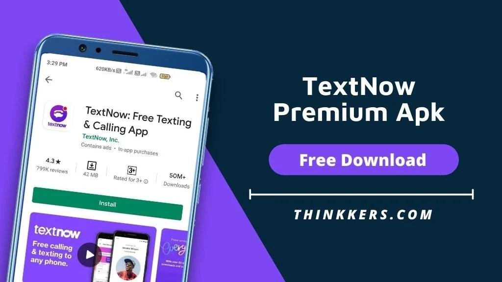 TextNow Premium Apk - Copy