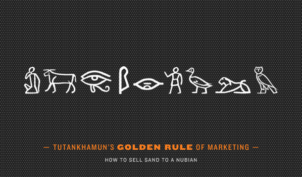 Tutankhamun Golden Rule of Marketing