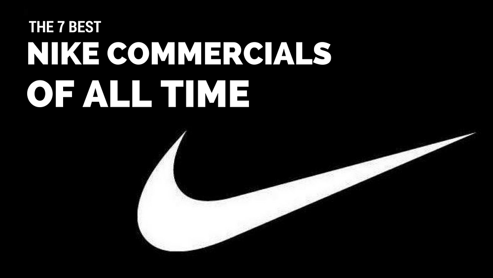 7 Best Nike Commercials Of All Time