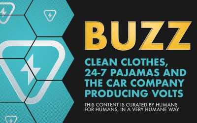 Weekly Buzz: Clean Clothes, 24-7 Pajamas, and the Car Company Producing Volts