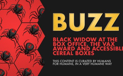 Weekly Buzz: Black Widow at the Box Office, the Vax Award, & Accessible Cereal Boxes