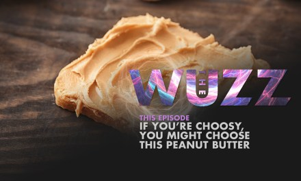 Weekly WUZZ: Choosy Jifaroos Pick Jif
