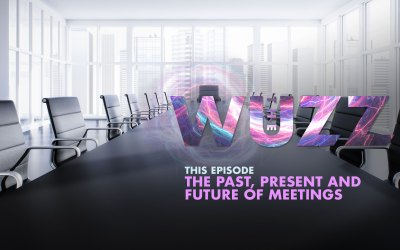Weekly WUZZ: The Past, Present, & Future of Meetings