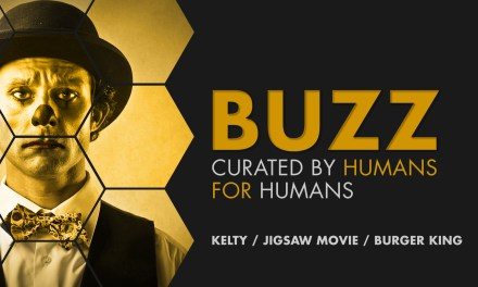 Weekly Buzz: Kelty, Jigsaw Movie & Burger King