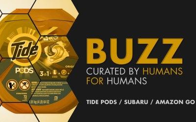 Weekly Buzz: Tide Pods, Subaru & Amazon Go