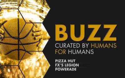Weekly Buzz: Pizza Hut, FX's Legion & Powerade