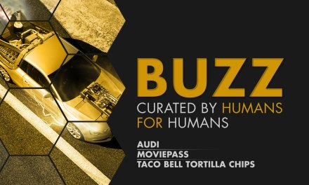 Weekly Buzz: Audi, MoviePass & Taco Bell