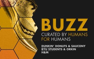 Weekly Buzz: Dunkin', Saucony, Orkin & H&M