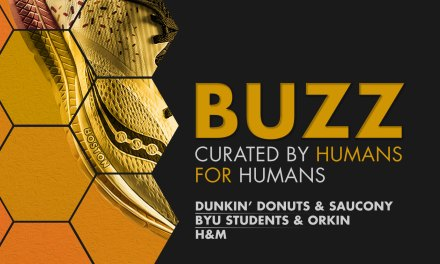 Weekly Buzz: Dunkin', Saucony, Orkin & H&M