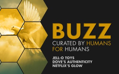 Weekly Buzz: JELL-O Toys, Dove, & Netflix's Glow