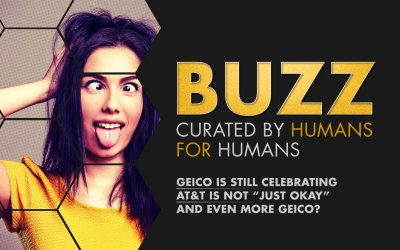"""Weekly Buzz: GEICO, AT&T Not """"Just Ok"""", & More GEICO"""