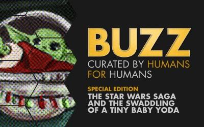 Weekly Buzz: Star Wars and Swaddling Baby Yoda