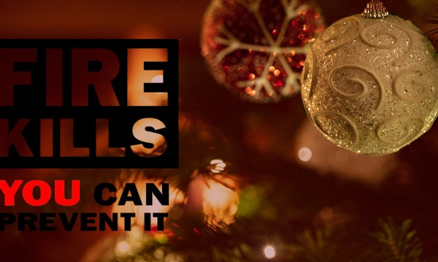 Fire Kills Campaign Helps Us Deck the Halls Carefully During the Holidays