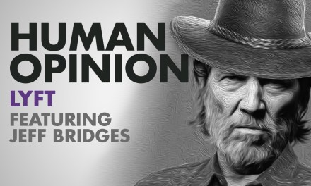 Human Opinions: Lyft Featuring Jeff Bridges