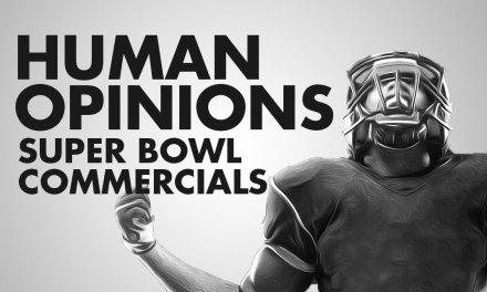 Human Opinions: Super Bowl Commercials
