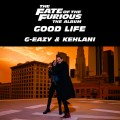 DOWNLOAD G-Eazy & Kehlani Good Life MP3
