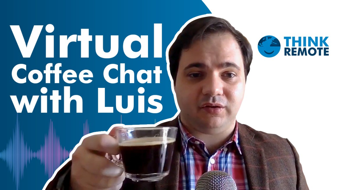 Luis talks about the right to disconnect and remote work during his coffee