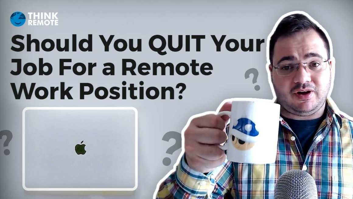quit for remote job