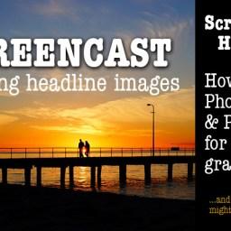 How I create headline images using Photoshop and Pixabay