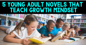 growth mindset novels for young adults