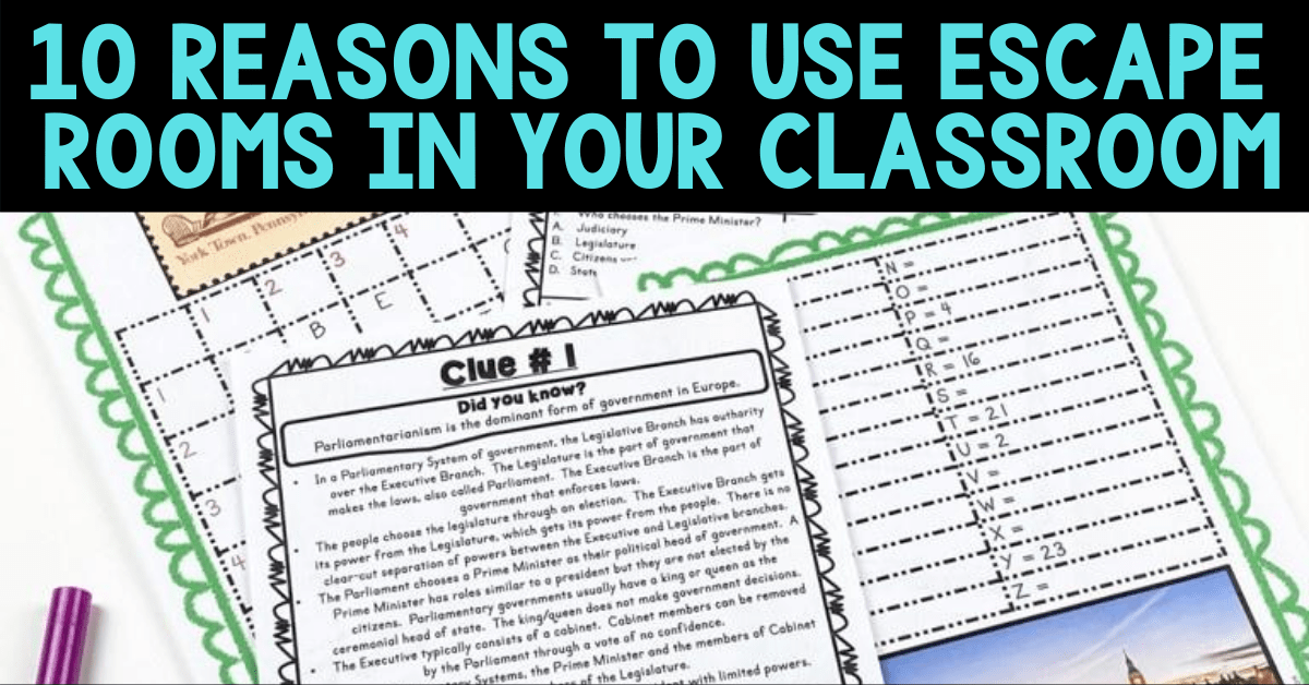 reasons to use escape rooms in the classroom blog pic