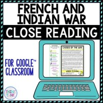 French and Indian War DIGITAL Reading Passages Text Marking for Google Slides picture