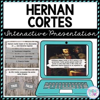 Hernan Cortes Interactive Google Slides™ Presentation | Distance Learning