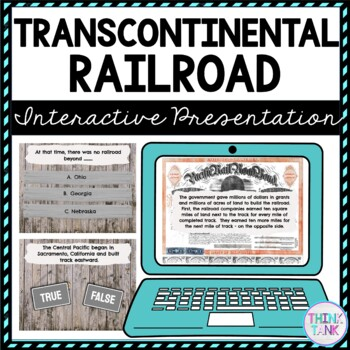 Transcontinental Railroad Interactive Google Slides™ Presentation