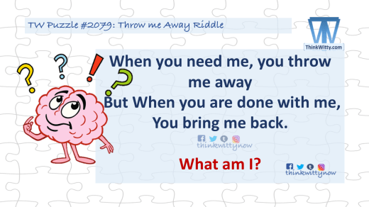 Puzzle 2079 thinkwitty.com - Throw Me Away Riddle