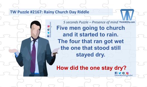 Puzzle 2167 thinkwitty.com - Rainy Church Day RIddle - Presence of Mind