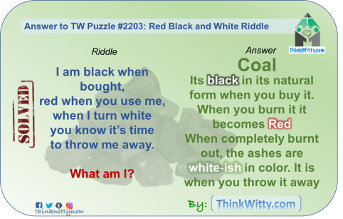 Answer to the Puzzle 2203 thinkwitty.com - Black Red and White Riddle - Presence of mind