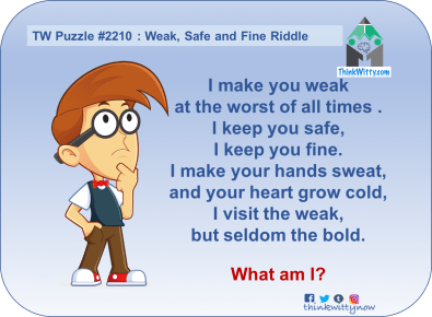 Puzzle 2210 thinkwitty.com - Weak Safe and FIne Riddle - Presence of mind