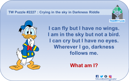 Puzzle 2227 thinkwitty.com - Crying in the sky in Darkness Riddle - Presence of mind