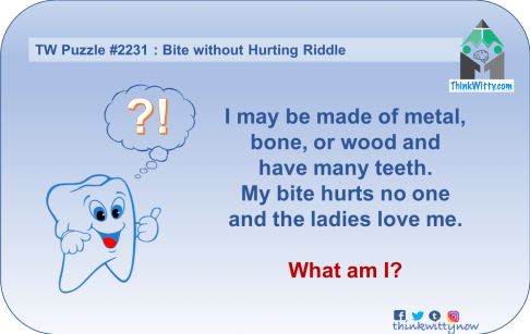 Puzzle 2231 thinkwitty.com - Bite without Hurting Riddle - Presence of mind