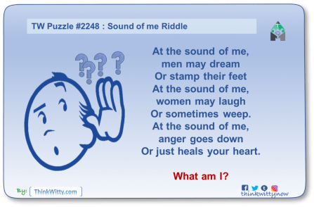 Puzzle 2248 thinkwitty.com - Sound of Me Riddle - Presence of mind