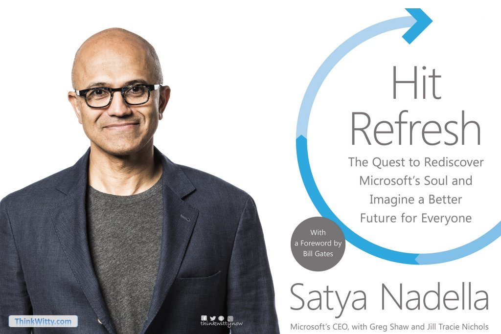 Summary of the book Satya-Nadella-Hit-Refresh thinkwitty.com