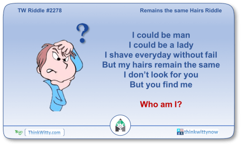 Puzzle 2278 thinkwitty.com - Remains the same Hairs Riddle