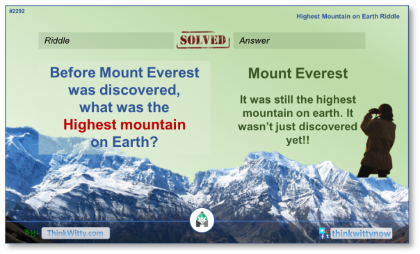 Answer to the Puzzle 2292 thinkwitty.com - Highest Mountain on the Earth Riddle