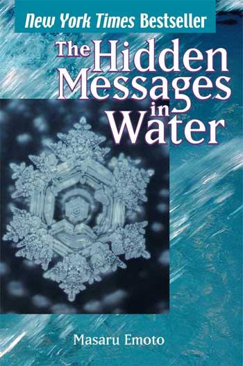 Hidden Messages in Water - book by Masaru Emoto
